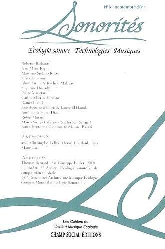 Sonorités, N°6: Ecologie sonore, technologies, musiques