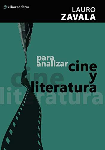Para analizar cine y literatura por Lauro Zavala
