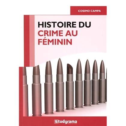 Histoire du crime au féminin