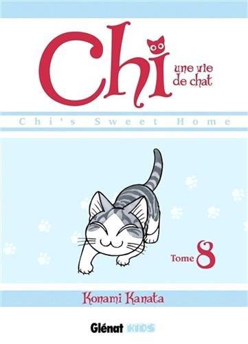 Chi - Une vie de chat Edition simple Tome 8