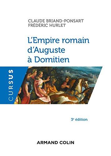 L'Empire romain d'Auguste à Domitien - 3e éd. (Histoire)