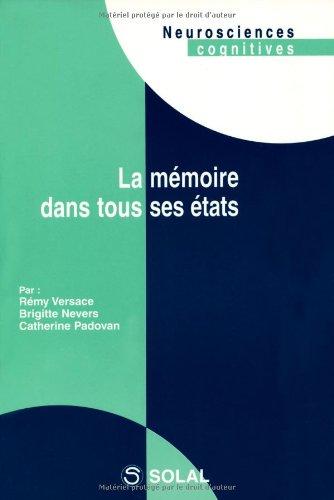 La mémoire dans tous ses états par Brigitte Nevers