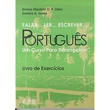 Falar... Ler... Escrever... Português / Workbook: Brasilianisches Portugiesisch in einem Band: Um Curso Para Estrangeiros (Falar...Ler...Escrever...Portugues)