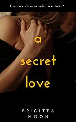 A SECRET LOVE: A Romantic Mystery Thriller