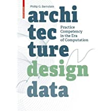 Architecture | Design | Data: Practice Competency in the Era of Computation