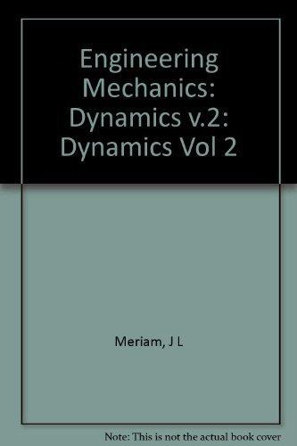 Engineering Mechanics: Dynamics : Si English Version 3rd edition by Meriam, James L., Kraige, L.G. (1992) Hardcover