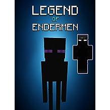 Legend Of Endermen: Herobrine vs. Endermen (ENDVENTURES SERIES Book 4) (English Edition)