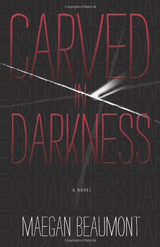 Carved in Darkness (Sabrina Vaughn Novel)