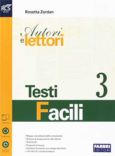Autori e lettori. Testi facili. Openbook. Per la Scuola media. Con e-book. Con espansione online: 3