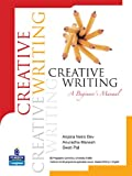 Creative Writing: A Beginner's Manual