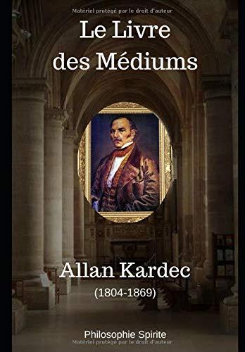 Le Livre des Médiums par  Allan Kardec