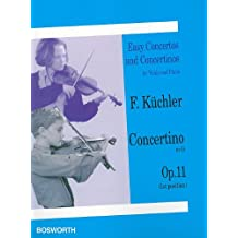Easy Concertos and Concertinos for Violin and Piano: Concertino in G: Op. 11 (1st Position)