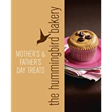 Hummingbird Bakery Mother's and Father's Day Treats: An Extract from Cake Days
