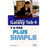 Tablette Galaxy Tab 4 Y a pas plus simple