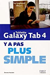 Tablette Galaxy Tab 4 Y a pas plus simple