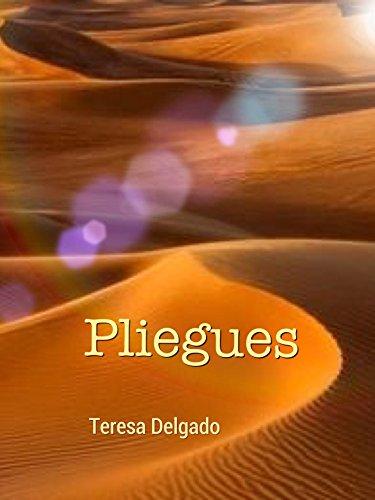 Pliegues por Teresa Delgado