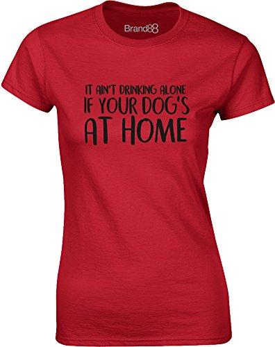 Brand88 - Drinking Alone With Your Dog, Gedruckt Frauen T-Shirt Rote/Schwarz