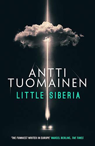 Little Siberia by [Tuomainen, Antti]