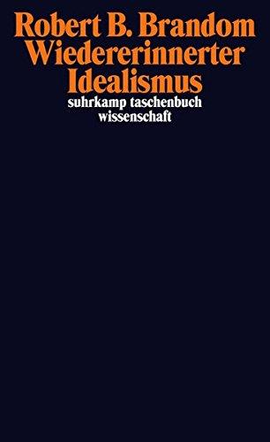 Wiedererinnerter Idealismus (suhrkamp taschenbuch wissenschaft)