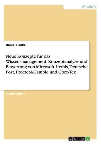 neue-konzepte-fur-das-wissensmanagement-konzeptanalyse-und-bewertung-von-microsoft-itemis-deutsche-p
