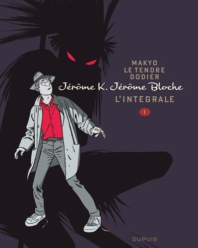 Jérôme K. Jérôme Bloche - L'intégrale, Tome 1 :