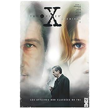 The X-Files Archives - Tome 04: Les Affaires non classées du FBI