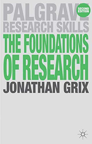The Foundations of Research (Palgrave Research Skills)