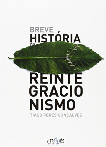 Breve História do reintegracionismo (Através da Língua) por Tiago Peres Gonçalves