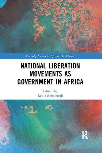 National Liberation Movements as Government in Africa (Routledge Studies in African Development)