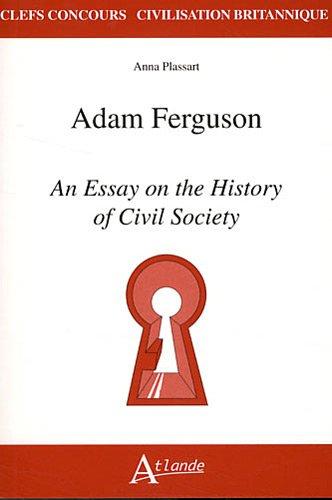 Adam Ferguson, An essay on the history of civil society