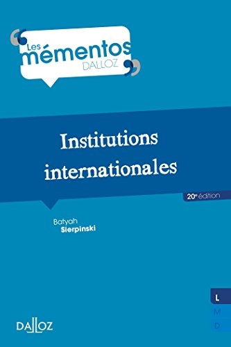 Institutions internationales - 20e éd. par Batyah Sierpinski