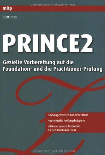 PRINCE2: Gezielte Vorbereitung auf die Foundation- und die Practitioner-Prüfung