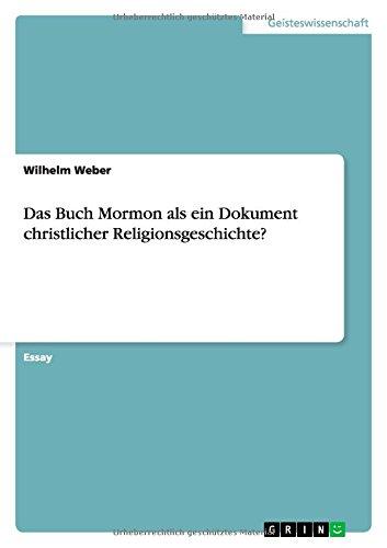 Das Buch Mormon als ein Dokument christlicher Religionsgeschichte?