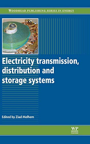 Electricity Transmission, Distribution and Storage Systems (Woodhead Publishing Series in Energy, Band 38)