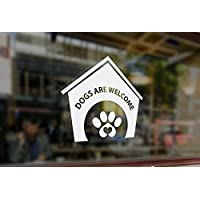 Dogs Welcome Sign Dogs Welcome Sticker Dogs Welcome Window Sticker