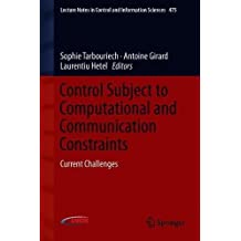 Control Subject to Computational and Communication Constraints: Current Challenges