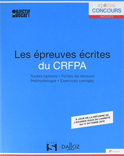 Les épreuves écrites du CRFPA - 2e éd.