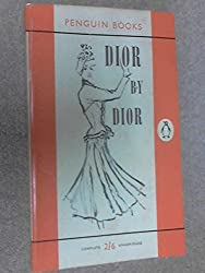 Dior by Dior: The Autobiography of Christian Dior (Penguin Books; 1301)