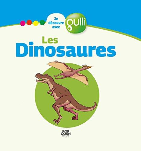 Je découvre avec Gulli - Les dinosaures