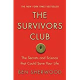The Survivors Club: The Secrets and Science that Could Save Your Life (English Edition)