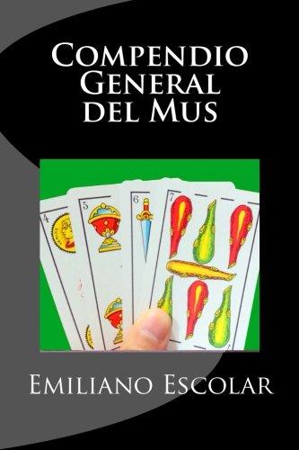 Compendio General del Mus por Emiliano Escolar
