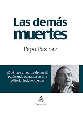 Las demás muertes (Narrativa hispana)
