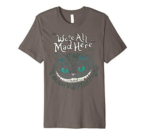 Cheshire Alice Cat WE 'RE ALL MAD HERE Wonderland T-Shirt -