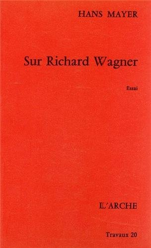 Sur Richard Wagner