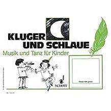 Kluger Mond und schlaue Feder: (3. Halbjahr). Kinderheft. (Musik und Tanz für Kinder - Erstausgabe)