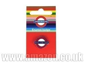 """Émail Pin Badge """"Mind the Gap"""" Cocarde, Transport for London Souvenir [Jouet]"""