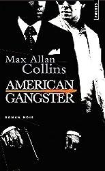 American gangster : D'après une histoire vraie