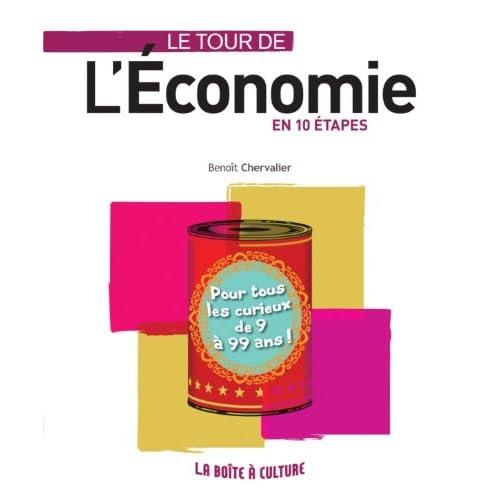 Le tour de l'économie en 10 étapes