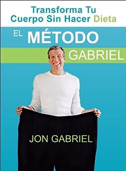 El Método Gabriel de [Gabriel, Jon]
