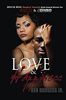 Love and Happiness by [Burgess Jr., Ben]